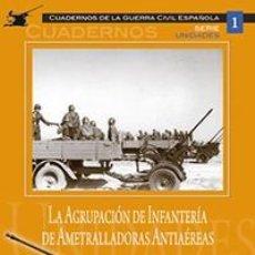 Militaria: LA AGUPACION DE INFANTERIA DE AMETRALLADORAS AA.. Lote 68436161