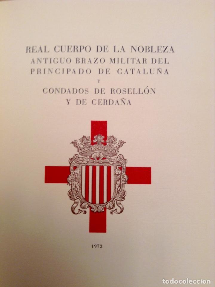 Militaria: REAL CUERPO DE LA NOBLEZA ANTIGUO BRAZO MILITAR DEL PRINCIPADO DE CATALUÑA 1972 - Foto 2 - 68584137