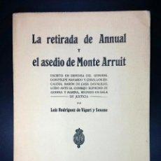 Militaria: LA RETIRADA DE ANNUAL Y EL ASEDIO DE MONTE ARRUIT. GUERRA DE MARRUECOS // RODRIGUEZ DE VIGURI //1924. Lote 46743802