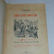 Militaria: (MF2) CABRIÑANA - LANCES ENTRE CABALLEROS RESEÑA HISTORICA DEL DUELO, MADRID 1900, RIVADENEYRA. Lote 69469705