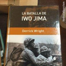 Militaria: LA BATALLA DE IWO JIMA. DERRICK WRIGHT. Lote 69476505