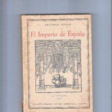 Militaria: EL IMPERIO DE ESPAÑA 4ª EDICIÓN AÑO 1941. Lote 69476657