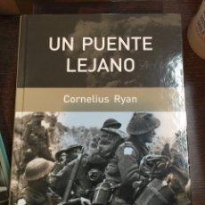 Militaria: UN PUENTE LEJANO. CORNELIUS RYAN. Lote 69476971