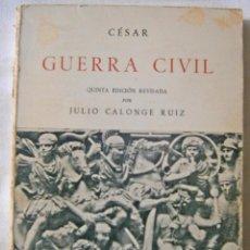 Militaria: CÉSAR - GUERRA CIVIL - JULIO CALONGE RUIZ. Lote 69716089