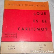 Militaria: CUADERNOS MAÑANA, ¿QUÉ ES EL CARLISMO?, E. ENCISO Y P.J. ZABALA, 1966. Lote 69744273