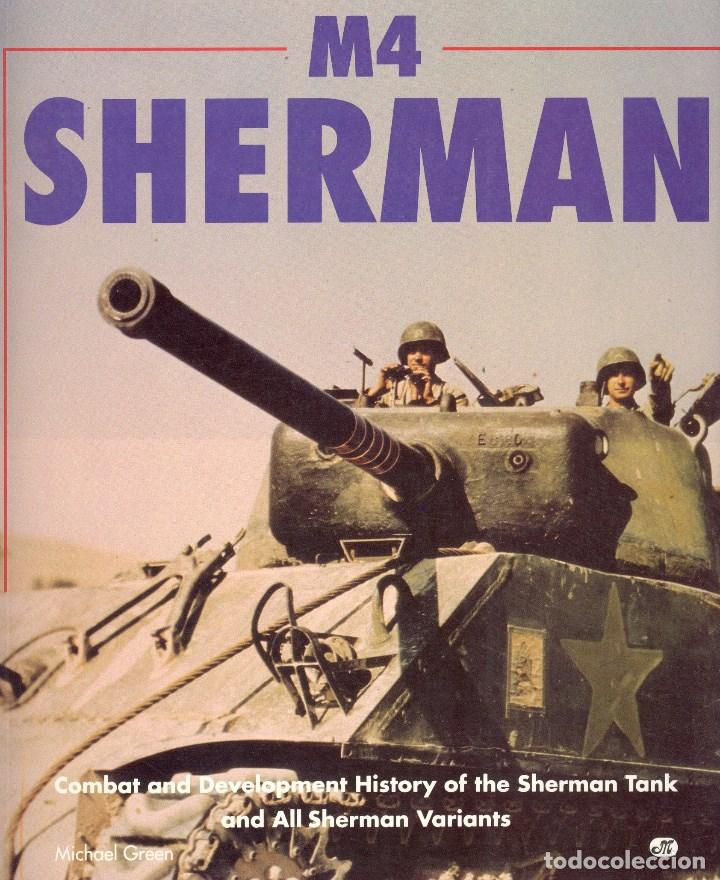 M4 sherman  combat and development history of t - Sold