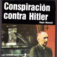 Militaria: II G.M - CONSPIRACIÓN COTRA HITLER - SAN MARTIN. Lote 70147813