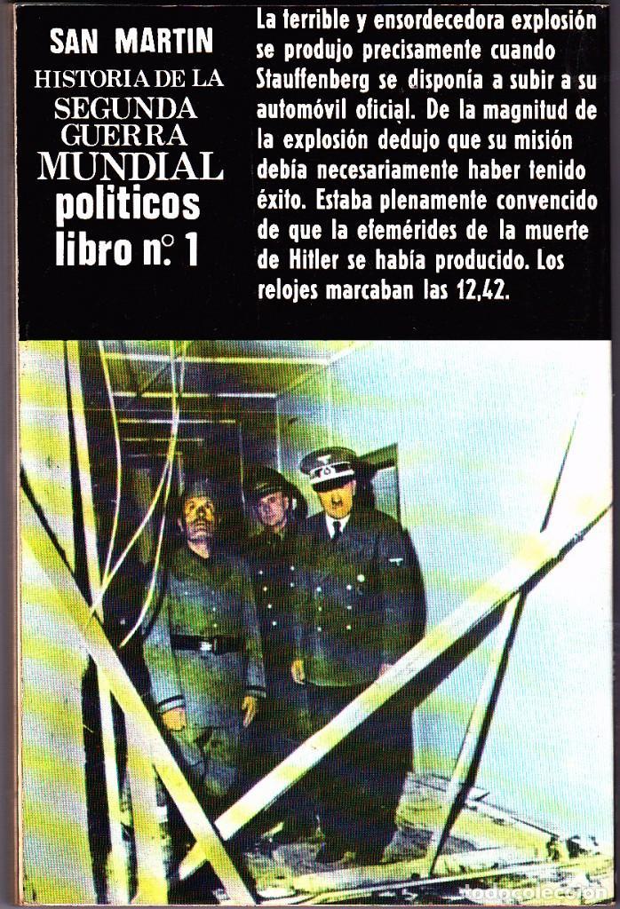 Militaria: II G.M - Conspiración cotra Hitler - San Martin - Foto 2 - 70147813