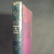 Militaria: BOLETÍN DE ADMINISTRACIÓN MILITAR. 4ª ÉPOCA. TOMO I. MADRID. 1888.. Lote 70389613