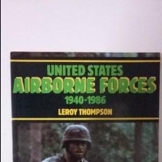 Militaria: U.S. AIRBORNE FORCES 1940-1986. ED BLANFORD. Lote 70467817