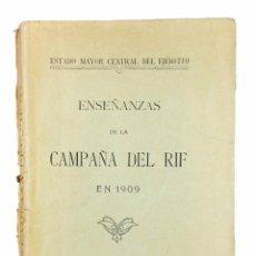 Militaria: ENSEÑANZAS DE LA CAMPAÑA DEL RIF EN 1909 // ANNUAL // ESTADO MAYOR CENTRAL DEL EJÉRCITO // (1911). Lote 45848416