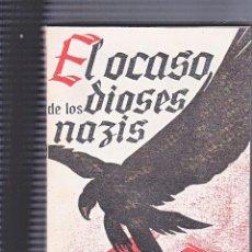 Militaria: EL OCASO DE LOS DIOSES NAZIS. Lote 70569765