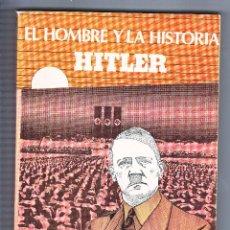 Militaria: EL HOMBBRE Y LA HISTORIA HITLER. Lote 70572257