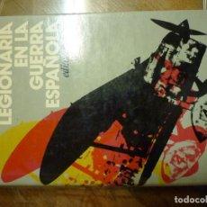 Militaria: LA AVIACIÓN LEGIONARIA. ALCOFAR NASSAES. Lote 70651061