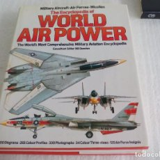 Militaria: THE ENCYCLOPEDIA OF WORLD AIR POWER.MILITARY AIRCRAFT-AIRFORCES.BILL GUNSTON.AVIONES MILITARES. 1982. Lote 71066297