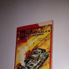 Militaria: LOS IMPLACABLES DE ACERO - ED. MAISAL - 1973. Lote 71588947