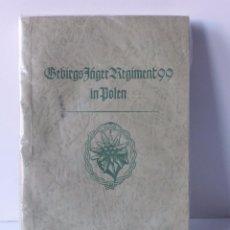 Militaria: ORIGINAL. LIBRO DE GEBIRGS JÄGER E LA SEGUNDA GUERRA MUNDIAL.. Lote 71613083