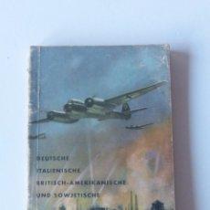 Militaria: UNSERE KRIEGSFLUGZEUGE.PEQUEÑO LIBRO DE LA SEGUNDA GUERRA MUNDIAL CON MUCHOS FOTOS. 1939 - 1940. Lote 71666223