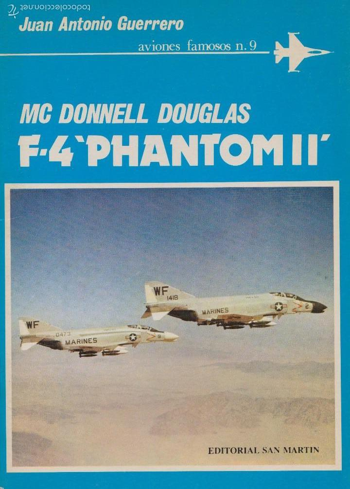 MCDONNELL DOUGLAS F-4 PHANTOM (Militar - Libros y Literatura Militar)