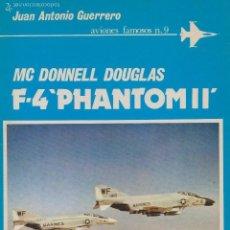 Militaria: MCDONNELL DOUGLAS F-4 PHANTOM. Lote 56145328