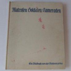 Militaria: LIBRO ORIGINAL DE LA REICHSMARINE CON MUCHAS FOTOS. 1933. Lote 71793199