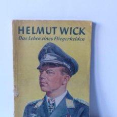 Militaria: LIBRO ORIGINAL DE HELMUT WICK DE LA SEGUNDA GUERRA MUNDIAL CON MUCHAS FOTOS. 1941. Lote 71801035