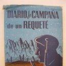 Militaria: DIARIO DE CAMPAÑA DE UN REQUETÉ - R. DOMENECH PUIG - EDITORIAL SELECCIÓN.. Lote 71906023