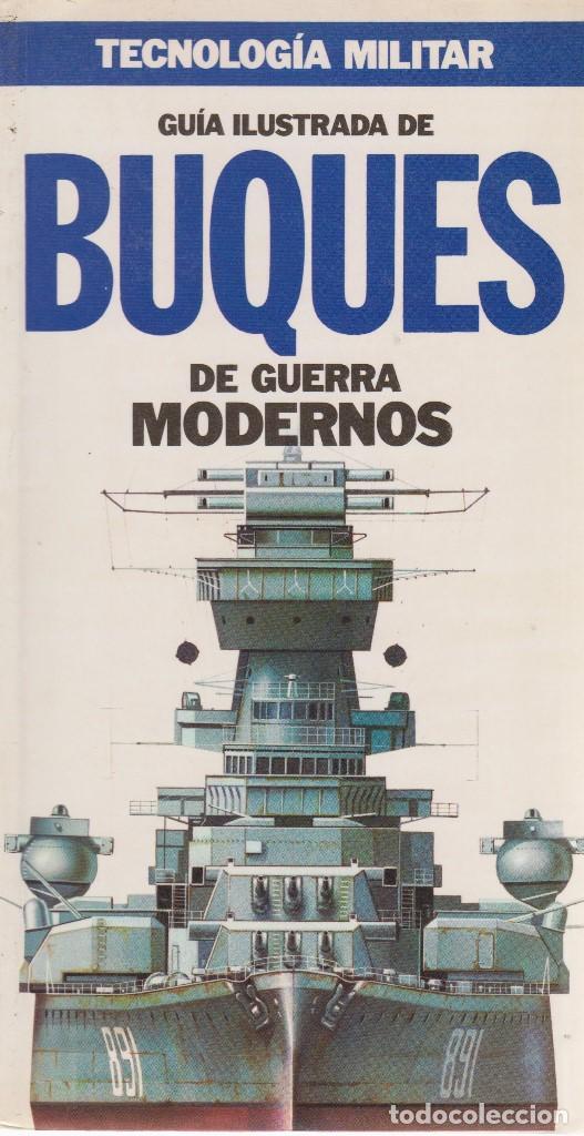 BUQUES DE GUERRA MODERNOS (Militar - Libros y Literatura Militar)
