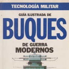 Militaria: BUQUES DE GUERRA MODERNOS. Lote 71918951