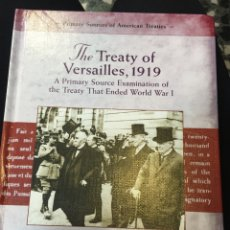 Militaria: THE TREATY OF VERSAILLES, 1919. Lote 71928311