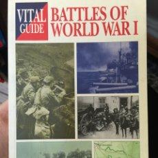 Militaria: VITAL GUIDE. BATTLES OF WORLD WAR I. Lote 71930719