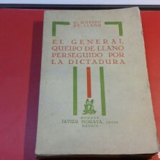 Militaria: LIBRO EL GENERAL QUEIPO DE LLANO PERSEGUIDO POR LA DICTADURA 1930 JAVIER MORATA MADRID. Lote 72065242