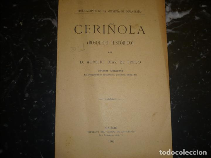 CERIÑOLA (BOSQUEJO HISTORICO) A.DIAZ DE FREIJO 1902 MADRID (Militar - Libros y Literatura Militar)