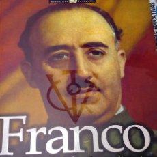 Militaria: FRANCO, EL ASCENSO AL PODER DE UN DICTADOR. Lote 72171155