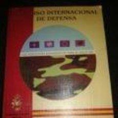 Militaria: VI CURSO INTERNACIONAL DE DEFENSA-LOS HORIZONTES ESTRATEGICOS PARA EL SIGLO XXI. Lote 72357079