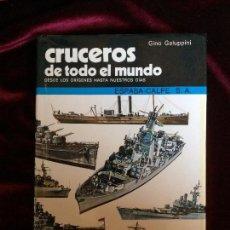 Militaria: CRUCEROS DE TODO EL MUNDO - GINO GALUPPINI - ESPASA-CALPE 1982. Lote 72452739