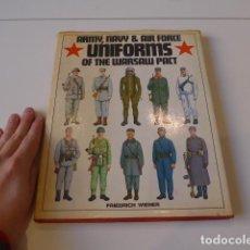 Militaria: ANTIGUO CATALOGO LIBRO DE UNIFORMES DEL PACTO DE VARSOVIA, UNIFORMS WARSAW PACT.. Lote 72638515