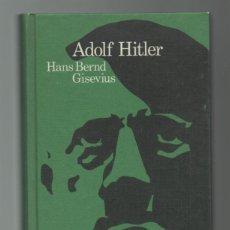 Militaria: (TC-12) LIBRO ADOLF HITLER DE HANS BERND GISEVIUS. Lote 72943231