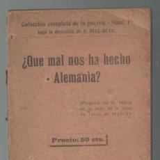 Militaria: (TC-12) LIBRO ¿QUE MAL NOS HA HECHO ALEMANIA?. Lote 72943623