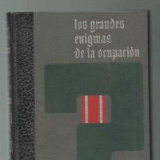 Militaria: (TC-12) LIBRO LOS GRANDES ENIGMAS DE LA OCUPACION Nº 1. Lote 72944411