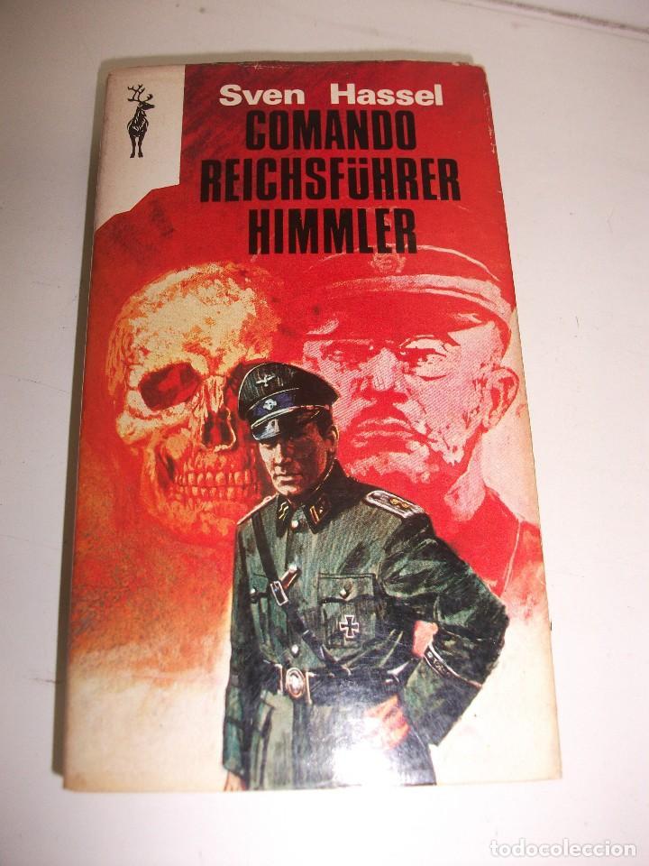 LIBRO COMANDO REICHSFUHRER HIMMLER DE SVEN HASSEL (Militar - Libros y Literatura Militar)
