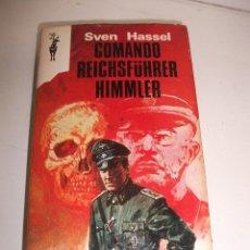 Militaria: LIBRO COMANDO REICHSFUHRER HIMMLER DE SVEN HASSEL . Lote 73037223