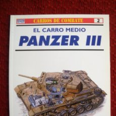 Militaria: DESCRIPCIÓN DEL CARRO DE COMBATE PANZER III DE OSPREY MILITARY. Lote 73638767