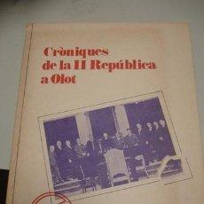 Militaria: CRÒNIQUES DE LA II REPUBLICA A OLOT - 1931-1936 - PORTAL DEL COL·LECCIONISTA . Lote 73761339