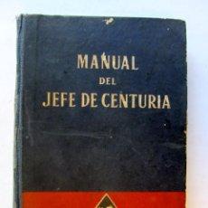 Militaria: MANUAL DE JEFE DE CENTURIA DE LAS FALANGES JUVENILES DE FRANCO 1943. Lote 73808763