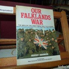 Militaria: OUR FALKLANDS WAR - GEOFFREY UNDERWOOD (1983). Lote 73836683