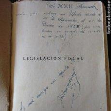 Militaria: LIBRO CURIOSO GUARDIA CIVIL LEGISLACION FISCAL PROMOCION XXII 1958. Lote 73923042