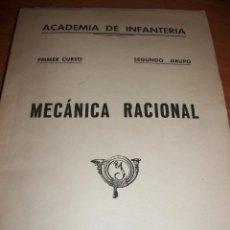 Militaria: ACADEMIA DE INFANTERIA. MECÁNICA RACIONAL. PRIMER CURSO. TOLEDO 1964. Lote 47410079