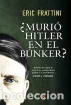 MURIO HITLER EN EL BUNKER ??? NUEVO (Militar - Libros y Literatura Militar)