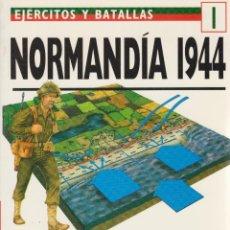 Militaria: NORMANDÍA 1944 EJÉRCITOS Y BATALLAS #1 OSPREY MILITARY. Lote 74259635